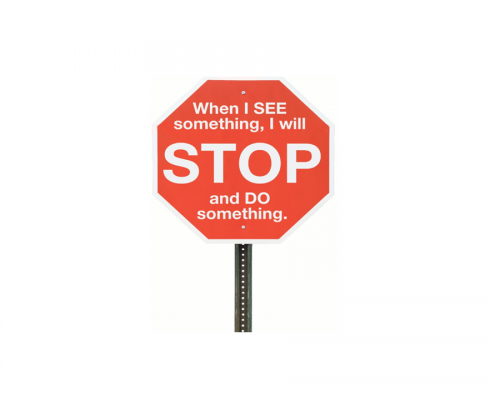 Stop sign, when I see something, I will stop and do something
